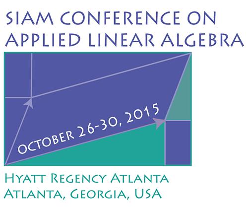 SIAM: SIAM Conference on Applied Linear Algebra (LA15)